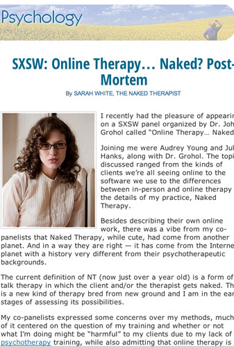 March 2012: Speaks at SXSW panel organized by Dr. John Grohol of Psychcentral.com called
